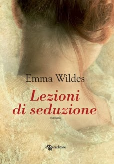 Lezioni di seduzione, di Emma Wildes