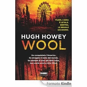 Wool:la Trilogia Silo # 1, di Hugh Howey