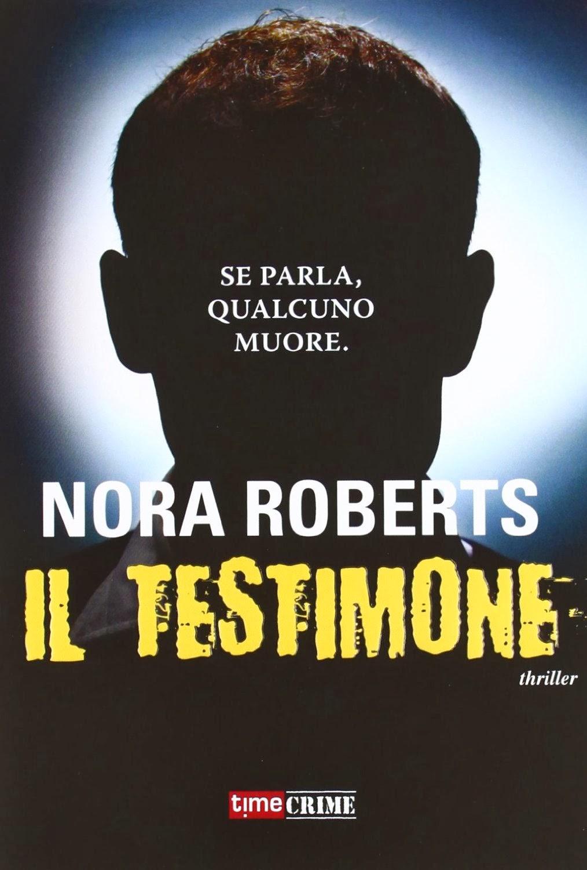 Il testimone, un Romantic Suspense di Nora Roberts
