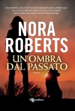 Un'ombra dal passato, un Romantic Suspense di Nora Roberts