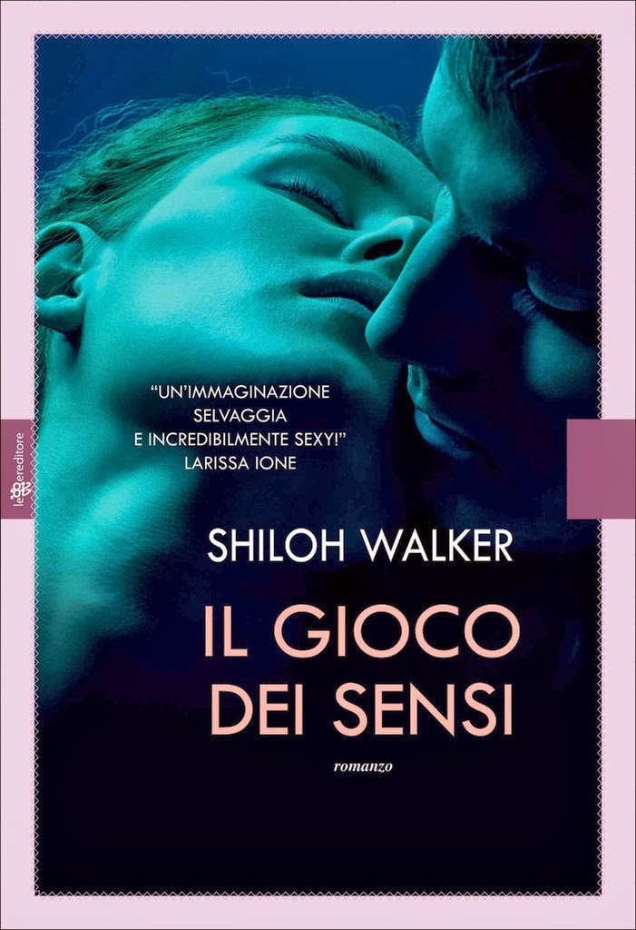 Il gioco dei sensi, di Shiloh Walker