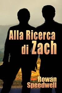 Alla ricerca di Zach, di Rowan Speedwell