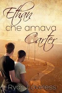 Ethan che amava Carter, di Ryan Loveless