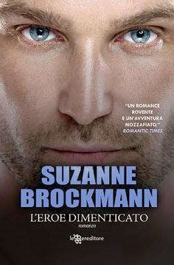 Anteprima: L'eroe dimenticato, di Suzanne Brockmann