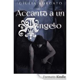 Accanto a un angelo, di Giulia Borgato