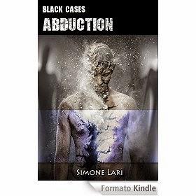 Black Cases – Abduction, di Simone Lari