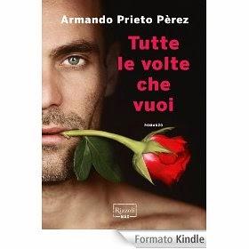 Tutte le volte che vuoi, di Armando Prieto Pèrez