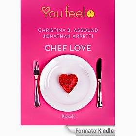 Chef Love, di Christina B. Assouad e Jonathan Arpetti