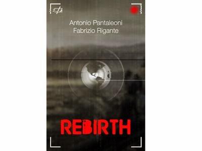 Rebirth, di Pantaleoni & Rigante