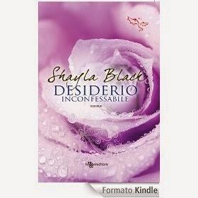 Desiderio inconfessabile, di Shayla Black