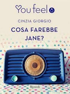 Cosa farebbe Jane?, di Cinzia Giorgio