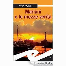 L'Artiglio Rosa: Mariani e le mezze verità, di Maria Masella
