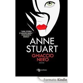 Ghiaccio nero, di Anne Stuart