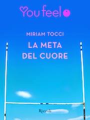 La meta del cuore, di Miriam Tocci