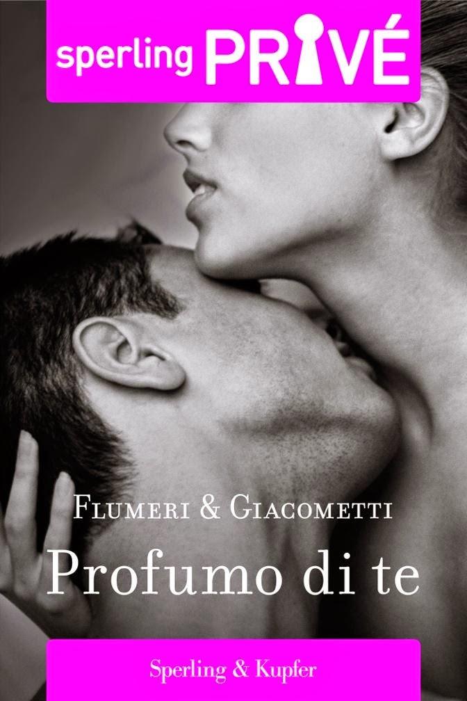 Profumo di te, di Flumeri & Giacometti
