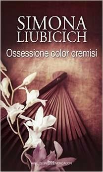 Ossessione color cremisi, di Simona Liubicich
