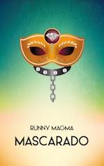 Recensione: Mascarado, di Runny Magma
