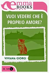 """L'Artiglio Rosa: """"Vuoi vedere che è proprio amore?"""", di Viviana Giorgi"""