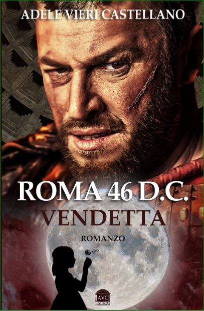 Adele Vieri Castellano: torna la Serie Roma Caput Mundi in self-publishing. Solo su Amazon e Kobo.