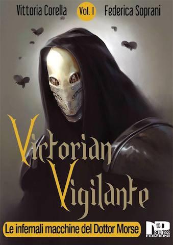 Victorian Vigilante, ed è subito Steampunk