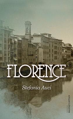 """Florence"", di Stefania Auci"