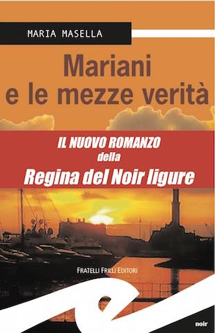 Mariani e le mezze verità, di Maria Masella