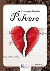 Polvere, di Francesco Mastinu