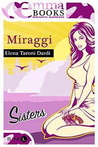 """""""Miraggi"""", di Elena Taroni Dardi"""