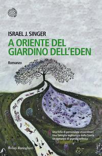 """""""A oriente del giardino dell'Eden"""", di Israel J. Singer"""