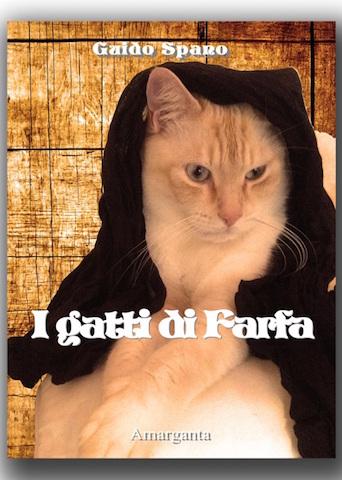 """Guido Spano presenta """"I Gatti di Farfa"""""""
