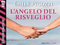 """Emily Pigozzi ci parla de """"L'angelo del risveglio"""""""