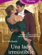 9788852069154-una-lady-irresistibile-i-romanzi-extra-passion_copertina_piatta_fo