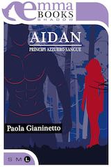 "Paola Gianinetto ci presenta ""Aidan"""