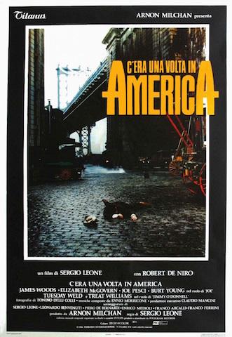"""""""C'era una volta in America"""""""