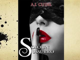 """Anteprima: """"Solo un sussurro"""", di A. I. Cudil"""