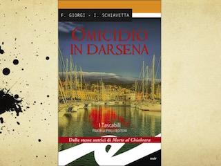 """""""Omicidio in darsena"""", il nuovo noir di Giorgi & Schiavetta"""