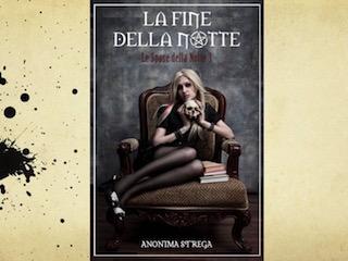 """Anonima Strega conclude la trilogia """"Le Spose della Notte"""""""
