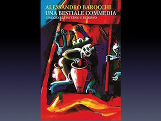 Una Bestiale Commedia, di Alessandro Barocchi