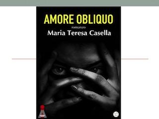 Recensione: Amore Obliquo, di Maria Teresa Casella