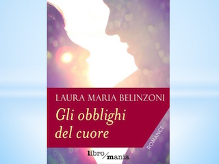 """Laura Maria Belinzoni ci parla di """"Gli obblighi del cuore"""""""