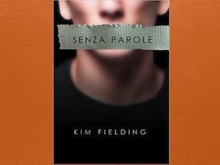 Recensione: Senza parole, di Kim Fielding