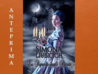 La Signora degli Spiriti, di Simona Liubicich