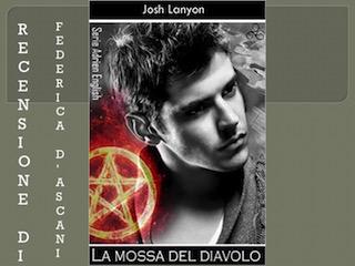 La mossa del Diavolo, di Josh Lanyon