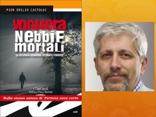 Voghera nebbie mortali, di Pier Emilio Castoldi