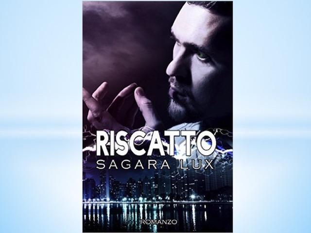 Sagara Lux è tornata: Riscatto