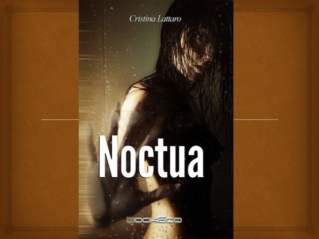 Cristina Lattaro, Noctua