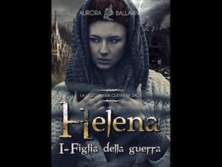 Helena, Figlia della Guerra