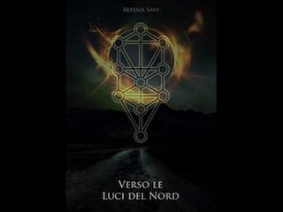"""Alessia Savi presenta """"Verso le luci del Nord"""""""