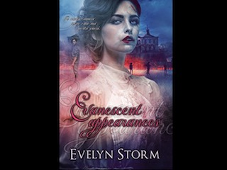 Evanescent Appearances, di Evelyn Storm