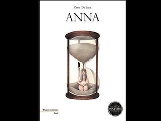 """Recensione: """"Anna"""", di Cetta De Luca"""
